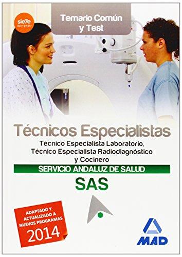 Técnicos Especialistas del Servicio Andaluz de Salud. Temario común y test (Andalucia (mad))