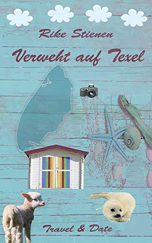 Verweht auf Texel: Travel & Date