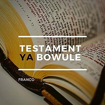 Testament Ya Bowule