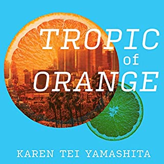 Tropic of Orange audiobook cover art