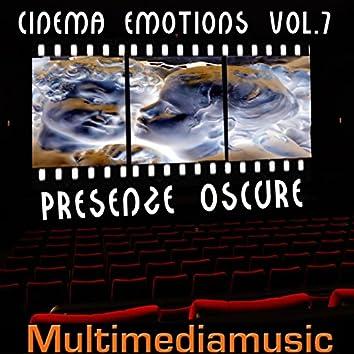 Cinema Emotions, Vol. 7 (Presenze oscure - Dark Presence)