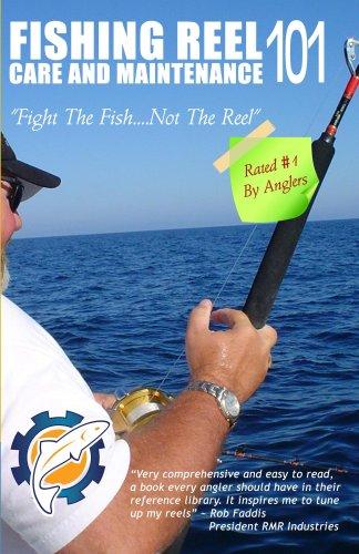 Fishing Reel Care and Maintenance 101 (English Edition)