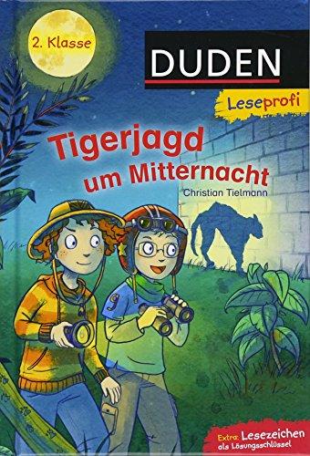 Duden Leseprofi – Tigerjagd um Mitternacht, 2. Klasse: Kinderbuch für Erstleser ab 7 Jahren (Lesen lernen 2. Klasse, Band 3)
