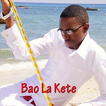 Bao La Kete