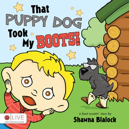 That Puppy Dog Took My Boots! audiobook cover art