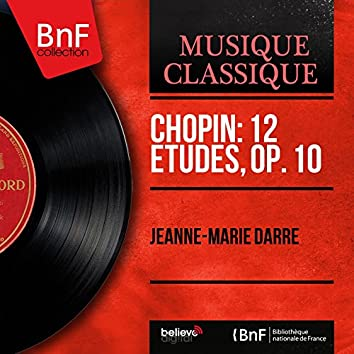 Chopin: 12 Études, Op. 10 (Mono Version)