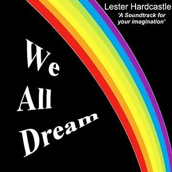 We  All Dream
