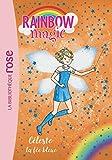 Rainbow Magic 05 - Céleste, la fée bleue