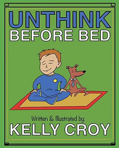 Unthink Before Bed: A Children