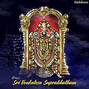 "Sri Venkatesa Suprabhatham (From ""Ghibran's Spiritual Series"")"