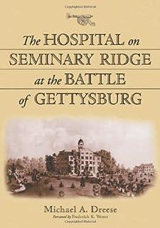 The Hospital on Seminary Ridge at the Battle of Gettysburg