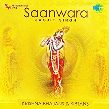 Saanwara - Krishna Bhajans and Kirtans