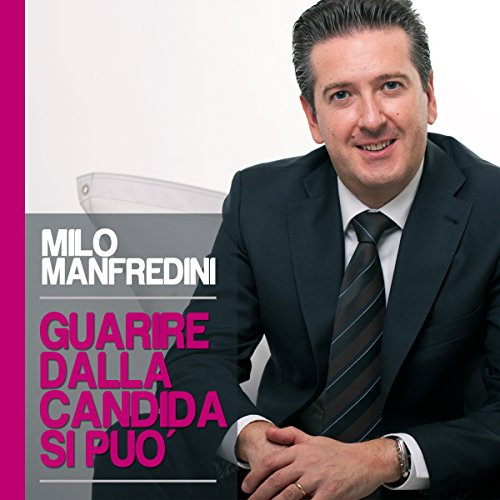 Guarire dalla candida si può audiobook cover art