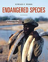 Endangered Species: A Documentary and Reference Guide (Documentary and Reference Guides)