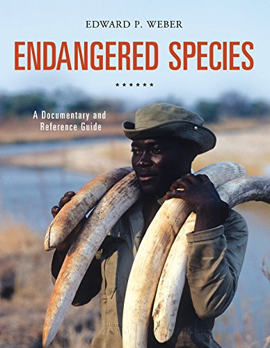 Endangered Species: A Documentary and Reference Guide (Documentary and Reference Guides) (English Edition)