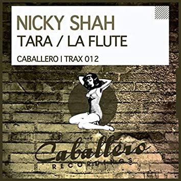 Tara / La Flute