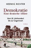 Demokratie: Eine deutsche Affaere