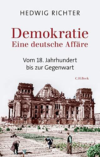 Demokratie: Eine deutsche Affäre