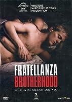 Brotherhood - Fratellanza [Italian Edition]
