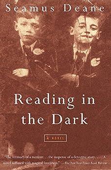 Reading in the Dark  A Novel