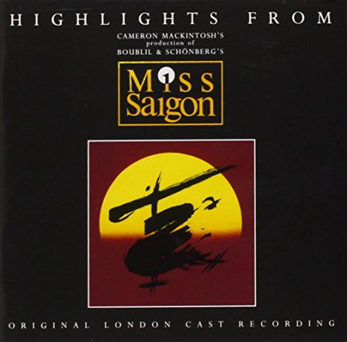 Miss Saigon (Original 1989 London Cast - Highlights)