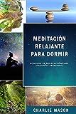 Meditación relajante para dormir: Sonidos de relajación para un sueño profundo