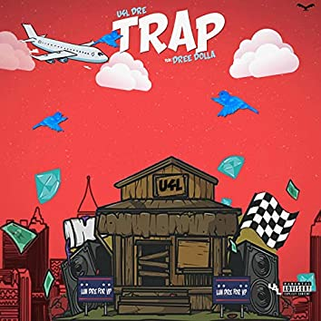 Trap (feat. Dree Dolla)