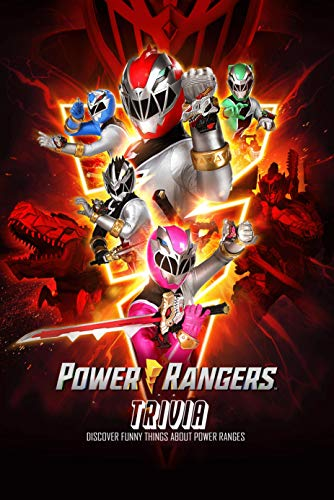 Power Rangers Trivia: Discover Funny Things About Power Ranges: The Ultimate Trivia Quiz Game Book (English Edition)