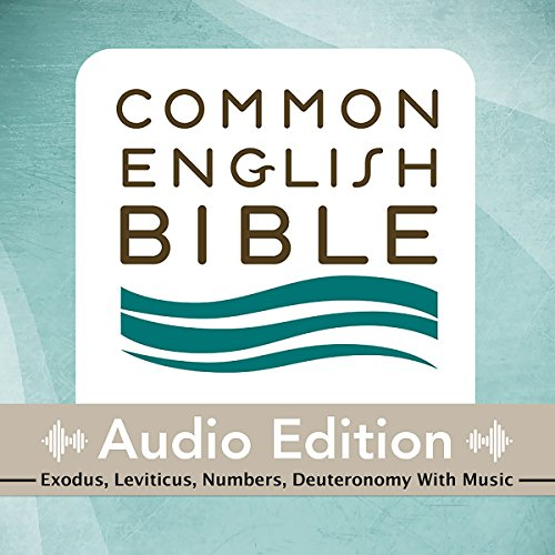 CEB Common English Bible Audio Edition with Music - Exodus, Leviticus, Numbers, Deuteronomy audiobook cover art
