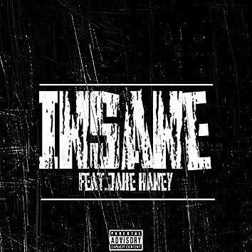 Insane (feat. Jake Haney)
