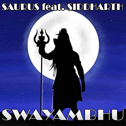 Saurus feat. Siddharth