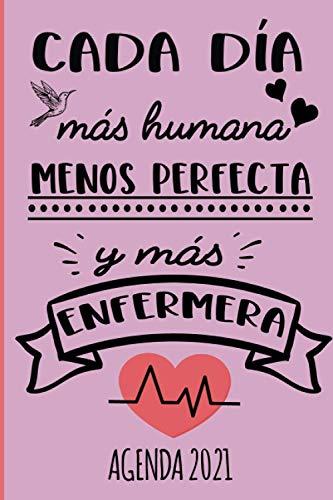 Cada dia mas humana, menos perfecta y mas enfermera. Agenda...