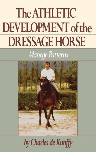 Image OfThe Athletic Development Of The Dressage Horse: Manege Patterns (Howell Reference Books)