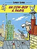 Les Aventures de Lucky Luke d'après Morris - Tome 8 - Un cow-boy à Paris (Aventures de Lucky Luke d'après Morris (Les)) - Format Kindle - 9782884715331 - 6,99 €