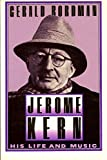 book cover: Jerome Kern by Gerald Bordman