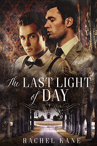The Last Light of Day: A Gay Gothic Romance (English Edition)
