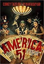 [By Corey Taylor] America 51: A Probe into the Realities That Are Hiding Inside