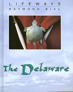 The Delaware (Lifeways) by Raymond Bial (2005-09-01)