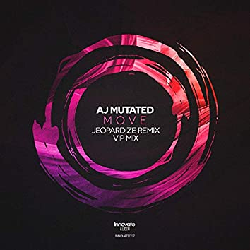 Move (Jeopardize Remix) / VIP