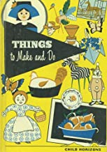 Things to Make and Do (Child Horizons)