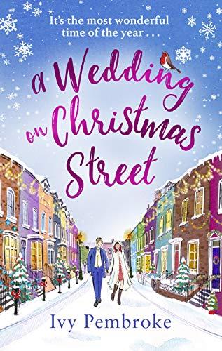 A Wedding on Christmas Street (Christmas Street 2) by [Ivy Pembroke]