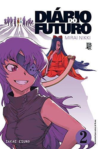 Diário do Futuro. Mirai Nikki - Volume 2