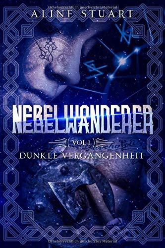 Nebelwanderer: Ein Zeitreise-Liebesroman