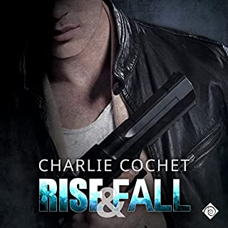 Rise & Fall     THIRDS, Book 4              Written by:                                                                                                                                 Charlie Cochet                               Narrated by:                                                                                                                                 Mark Westfield                      Length: 8 hrs and 47 mins     2 ratings     Overall 5.0