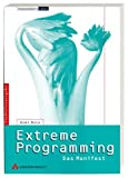 Extreme Programming. Das Manifest - Kent Beck