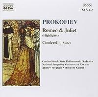 Romeo & Juliet Highlights / Cinderella Suite