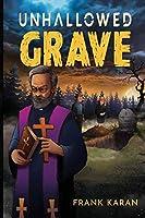 Unhallowed Grave