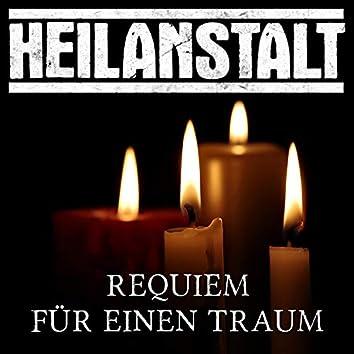 Requiem für einen Traum