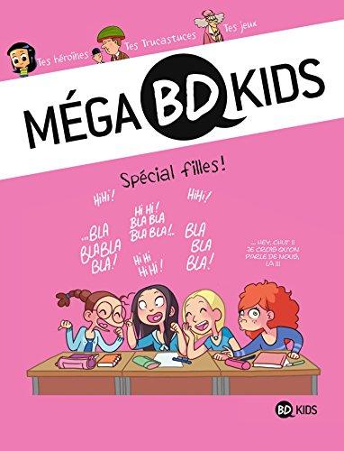 Méga BD Kids, Tome 03: Spécial filles
