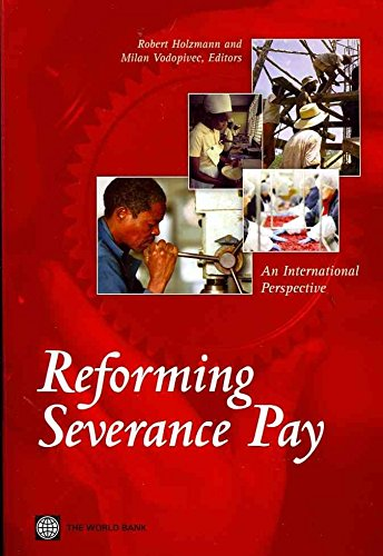 [(Reforming Severance Pay : An International Perspective)] [Edited by Robert Holzmann ]...
